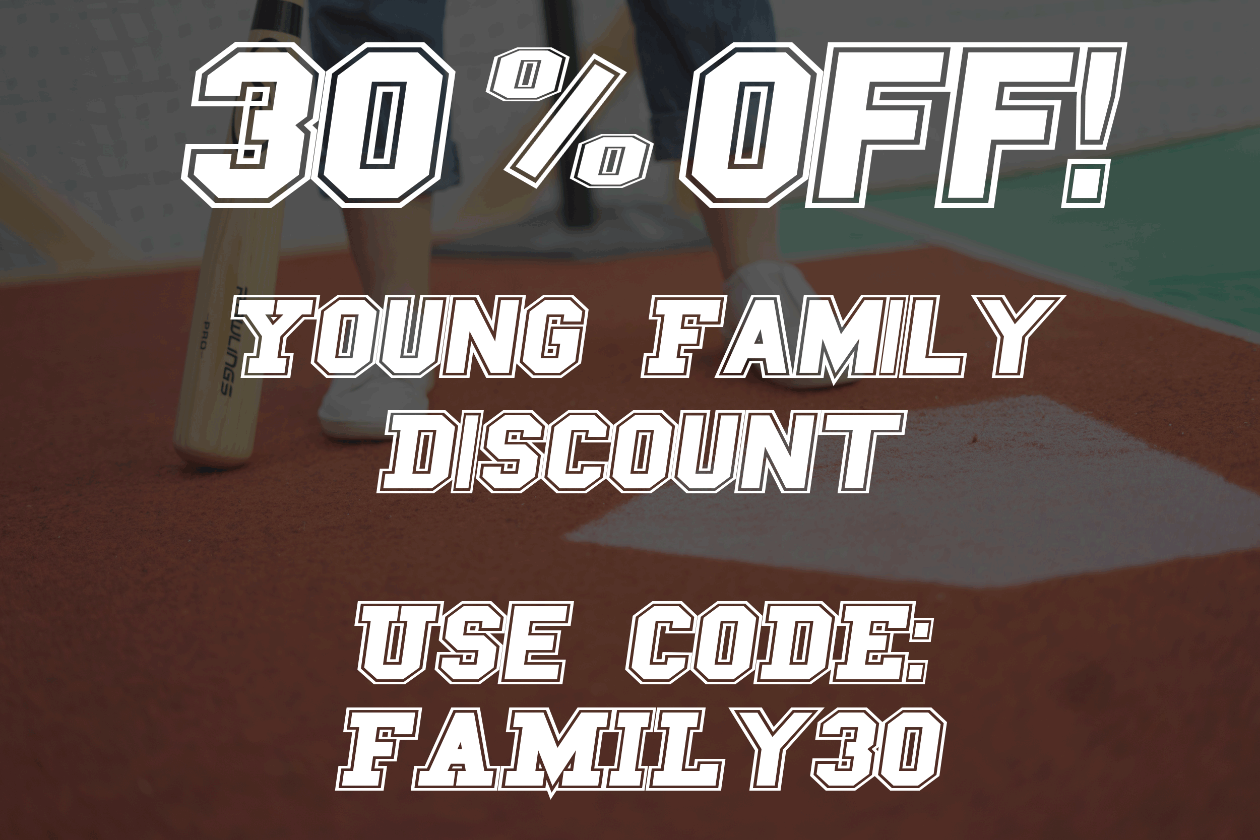 family 30 discount deal activity